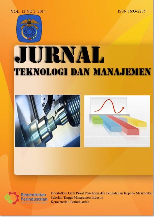 Jurnal Teknologi dan Manajemen Volume 12 No 2 Agustus 2014