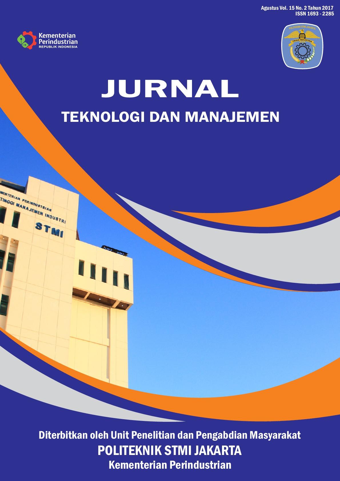Jurnal Teknologi dan Manajemen Volume 15 No 2 Agustus 2017