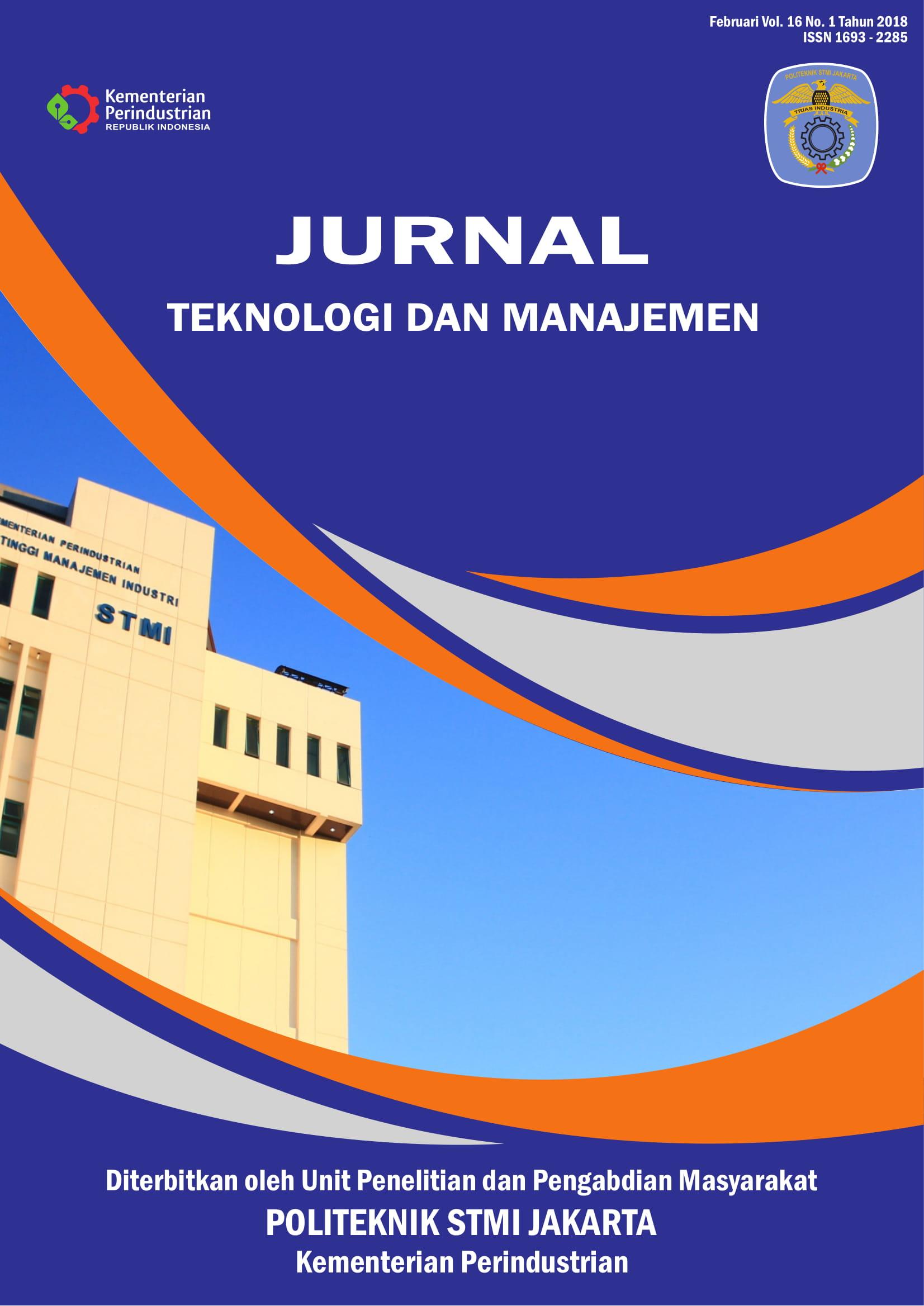 Jurnal Teknologi dan Manajemen Volume 16 No 1 Februari 2018